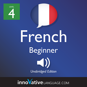 [Audiobook] Learn French - Level 4: Beginner French, Volume 1