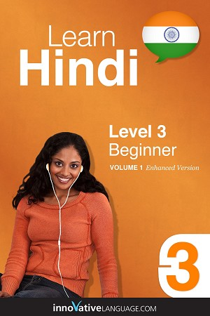 Learn Hindi - Level 3: Beginner