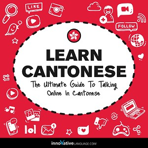 Learn Cantonese: The Ultimate Guide to Talking Online in Cantonese