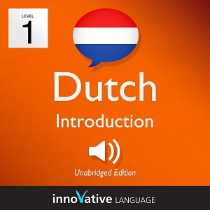 Audiobook Dutch - Level 1: Introduction to Dutch: Volume 1