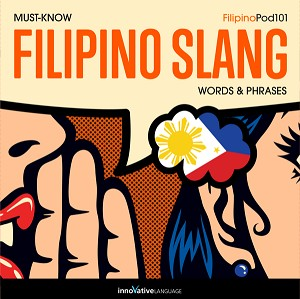 [Audiobook] Learn Filipino: Must-Know Filipino Slang Words & Phrases