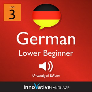 [Audiobook] Learn German - Level 3: Lower Beginner German, Volume 1