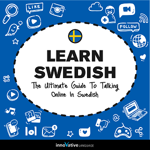 [Audiobook] Learn Swedish: The Ultimate Guide to Talking Online in Swedish