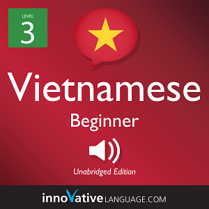 Audiobook Vietnamese - Level 3: Beginner Vietnamese, Volume 1