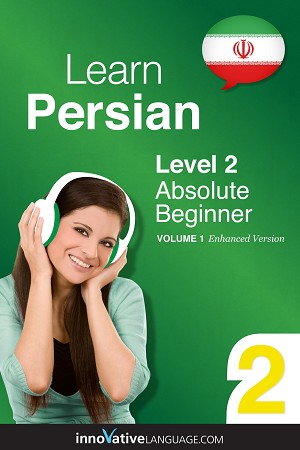 [eBook] Learn Persian - Level 2: Absolute Beginner