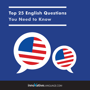 Audiobook English - Top 25 English Questions You Need to Know