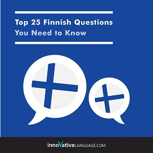 [Audiobook] Learn Finnish: Top 25 Finnish Questions You Need to Know