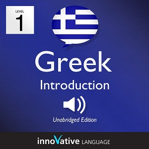 [Audiobook] Learn Greek - Level 1: Introduction to Greek, Volume 1