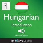 Audiobook Hungarian - Level 1: Introduction to Hungarian: Volume 1