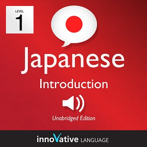 [Audiobook] Learn Japanese - Level 1: Introduction to Japanese, Volume 1