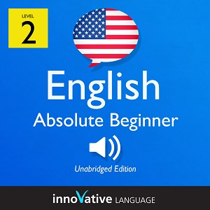 Audiobook English - Level 2: Absolute Beginner English: Volume 1
