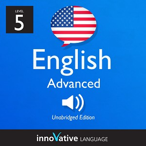 Audiobook English - Level 5: Advanced English: Volume 1