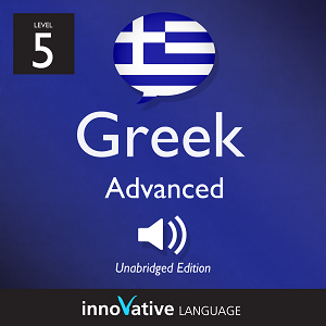 Audiobook Greek - Level 5: Advanced Greek: Volume 2
