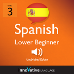 Audiobook Spanish - Level 3: Lower Beginner Spanish: Volume 1