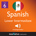 Audiobook Spanish - Level 6: Lower Intermediate Spanish: Volume 2