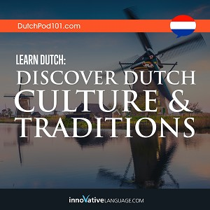 [Audiobook] Learn Dutch: Discover Dutch Culture & Traditions
