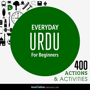 [Audiobook] Everyday Urdu for Beginners - 400 Actions & Activities