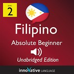 Audiobook Filipino - Level 2: Absolute Beginner Filipino: Volume 1