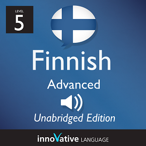 Audiobook Finnish - Level 5: Advanced Finnish: Volume 1