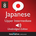 Audiobook Japanese - Level 8, Upper Intermediate Japanese, Volume 3