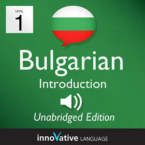 [Audiobook] Learn Bulgarian - Level 1: Introduction to Bulgarian, Volume 1