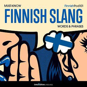 [Audiobook] Learn Finnish: Must-Know Finnish Slang Words & Phrases