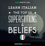 Learn Italian: The Top 10 Superstitions & Beliefs