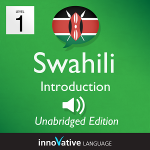 [Audiobook] Learn Swahili - Level 1: Introduction to Swahili, Volume 1