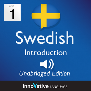 [Audiobook] Learn Swedish - Level 1: Introduction to Swedish, Volume 1