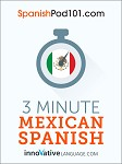 3-Minute Mexican Spanish - 25 Lesson Series