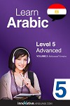 Learn Arabic - Level 5: Advanced, Volume 2