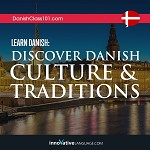 Learn Danish: Discover Danish Culture & Traditions