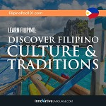 Learn Filipino: Discover Filipino Culture & Traditions