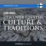 Learn Finnish: Discover Finnish Culture & Traditions