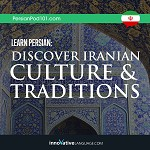 Learn Persian: Discover Iranian Culture & Traditions