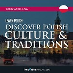 Learn Polish: Discover Polish Culture & Traditions