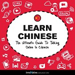 Learn Chinese: The Ultimate Guide to Talking Online in Chinese
