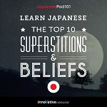 Learn Japanese: The Top 10 Superstitions & Beliefs