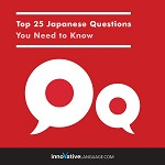 Audiobook Japanese - Top 25 Japanese Questions You Need to Know