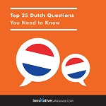 Audiobook Dutch - Top 25 Dutch Questions You Need to Know