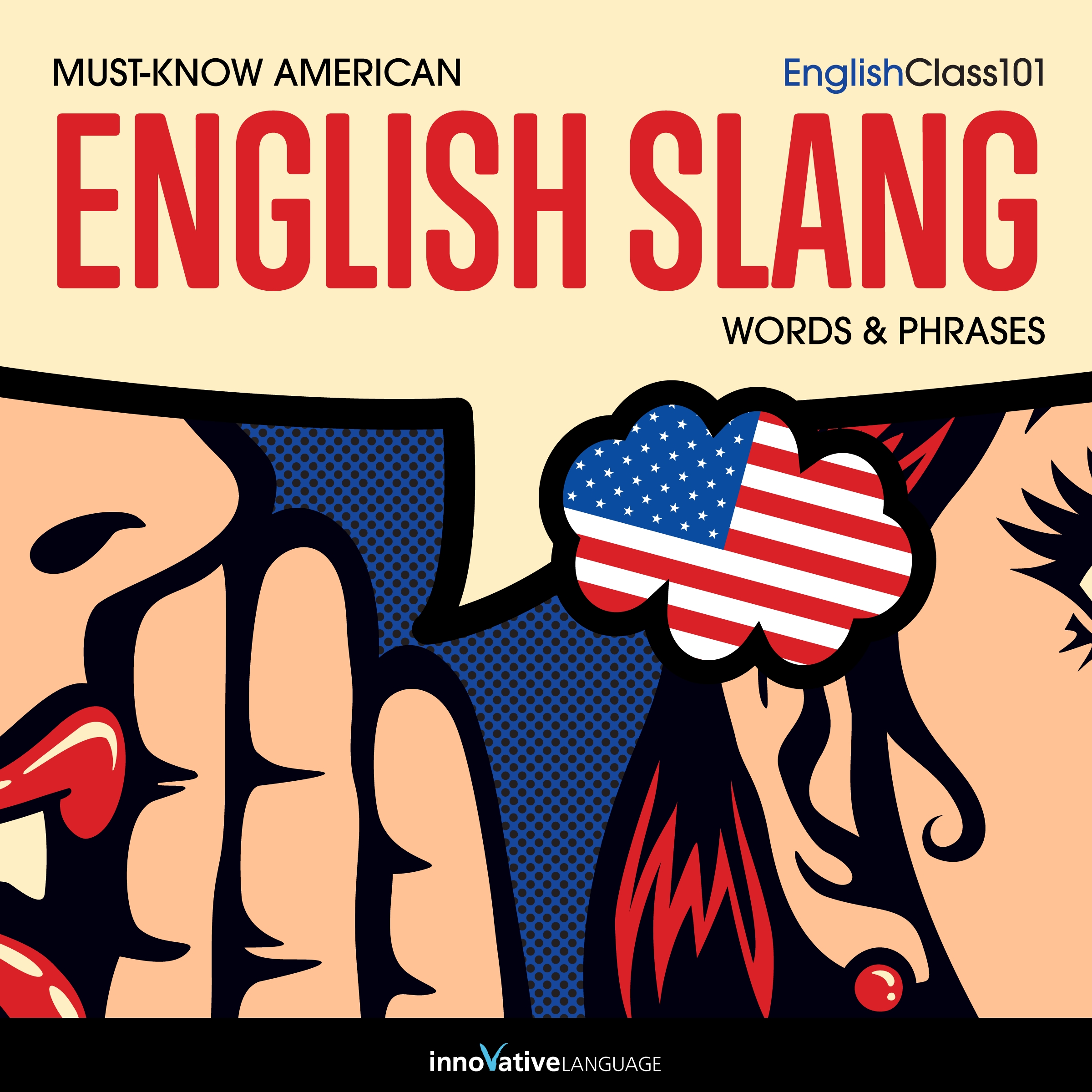 [Audiobook] Learn English: Must-Know American English Slang Words & Phrases
