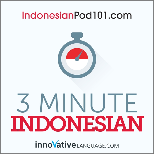 [Audiobook] 3-Minute Indonesian - 25 Lesson Series