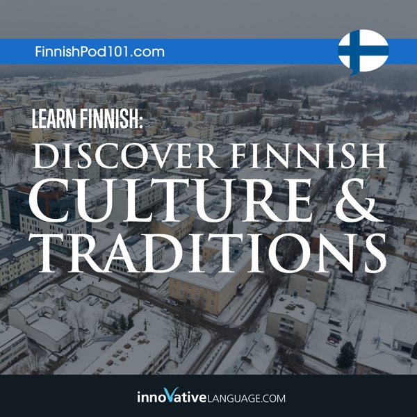[Audiobook] Learn Finnish: Discover Finnish Culture & Traditions
