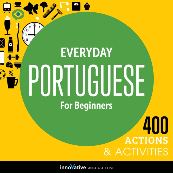 [Audiobook] Everyday Portuguese for Beginners - 400 Actions & Activities