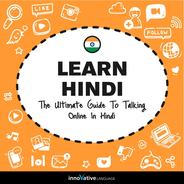 [Audiobook] Learn Hindi: The Ultimate Guide to Talking Online in Hindi